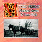 Album cover - My Old Friend, Michael Raven and Joan Mills